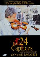 Christophe BOULIER, Les 24 Caprices De PAGANINI, DVD Neuf - DVD Musicales