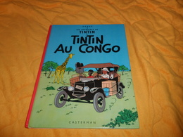 BANDE DESSINEE LES AVENTURES DE TINTIN. - TINTIN AU CONGO...EDITION 1981..CASTERMAN.. - Tintin