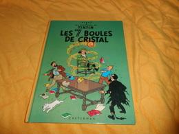 BANDE DESSINEE LES AVENTURES DE TINTIN. - LES 7 BOULES DE CRISTAL...EDITION 1983..CASTERMAN.. - Tintin