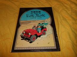 BANDE DESSINEE LES AVENTURES DE TINTIN. - TINTIN AU PAYS DE L'OR NOIR...EDITION 1981..CASTERMAN.. - Tintin