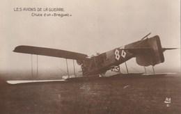 Les Avions De La Guerre - Chute D'un Bréguet - 1914-1918: 1ère Guerre