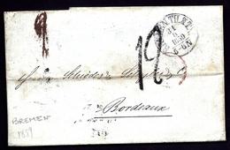 CP 8- LETTRE PRÉCURSEUR DE BREMEN ALLEMAGNE POUR BORDEAUX- CAD TOUR ET TAXIS 1859 ARRIVÉE AU VERSO - 3 SCANS - 1801-1848: Précurseurs XIX