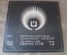 Vinyl Records Stereo 33 Rpm LP The Golden Orpheus '72 Festival International De La Chanson Bulgaria Balkanton - Unclassified