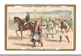 CHROMO GUERRE D'ABYSSINIE -   LES HOSTILITES -- Chocolat CARPENTIER - Thé ROYAL - - Other