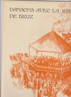 Vinyl Vinyle -BRUZ 35 Bretagne France -Dansons Avec Jeanne D'Arc -33t  Harmonie Lelievre Eveillard -Rémi Goyet -musique - Instrumental