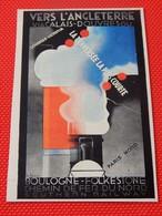 """PUBLICITE  ART DECO-  - """" Vers L'Angleterre """"  - Chemin De Fer Du Nord : Boulogne - Folkestone - Publicité"""