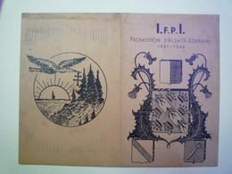 GP 2019 - 1092  I.F.P.I.  Promotion D'ALSACE-LORRAINE  1941 - 1944    XXXX - Old Paper