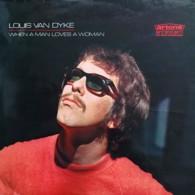 * LP *  LOUIS VAN DYKE TRIO - WHEN A MAN LOVES A WOMAN (Holland 1968) LOUIS VAN DIJK - Jazz