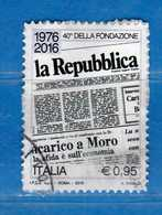 Italia ° -  2016 - La REPUBBLICA, 40° ANNIVERSARIO Della FONDAZIONE.  .  Usato  .    Vedi Descrizione - 2011-...: Usati
