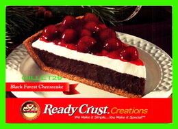 RECETTES - BLACK FOREST CHEESACAKE - READY CRUST CREATIONS 2002  - - Recettes (cuisine)