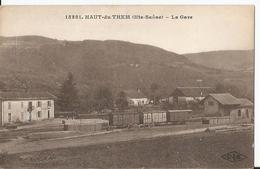 CPA - 70 - Haute Saône - Le Haut Du Them - La Gare - Train - Wagon - Andere Gemeenten