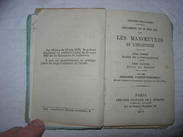 Règlement Du 12 Juin 1875 Sur Les Manoeuvres De L'infanterie / Paris. Librairie Militaire De J. Dumaine 1878 - Livres