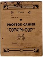 """-- PROTEGE-CAHIER  Et Son CAHIER  """" COPAIN-COP"""" / Les Presses Universitaires De France -- - Book Covers"""
