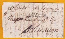 1826 - Via Bayonne, France , Lettre Avec Correspondance De 2 Pages De Gibraltar Vers Schiedam, Pays Bas - Sur Navire - Postmark Collection (Covers)