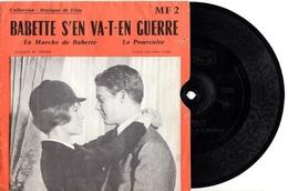 DISQUE SOUPLE SAPHIR MF 2 DE 1959 - MUSIQUE DU FILM BABETTE S'EN VA... - PHOTO BARDOT CHARRIER AU RECTO - TB ETAT - - Musique De Films
