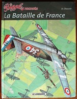 BD BIGGLES - 2 - La Bataille De France - Rééd. 2005 - Biggles