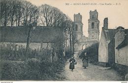 62) MONT-SAINT-ELOI : Une Ruelle  (1915) - Autres Communes