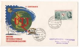 REPUBBLICA !!! 1965 ITALIA UNIONE DELLE TELECOMUNICAZIONI FDC SU BUSTA !! 220/IT - 6. 1946-.. Republic