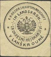 Landskron: K.k. Bezirkshauptmannschaft In Landskron Siegelmarke - Cinderellas