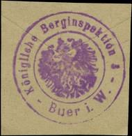 Buer: K. Berginspektion Buer In Westfalen Siegelmarke - Cinderellas