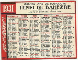 CALENDRIER DE 1931 GRANDS VINS DE BOURGOGNE HENRI DE BAHEZRE NUITS ST GEORGES - Calendars