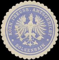 Bolkenhain: K.Pr. Amtsgericht Bolkenhain Siegelmarke - Erinnophilie