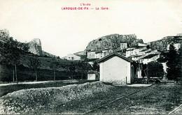 13961    Aude :  LA ROQUE De FA  : LA GARE  (circulée En 1915)      Carte Rare - Autres Communes