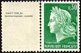 France Marianne De Cheffer N° 1536.Aa ** Roulette - La République Le 30 Cts Vert; Variété Gomme Tropicale - 1967-70 Marianna Di Cheffer