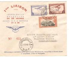 TPA 1-11-17 S/L.Avion 1ère Liaison Léo-BXL 27/2/46 C.Léopoldville 27/2/1946 V.Uccle-BXL C.d'arrivées PR3695 - Congo Belge