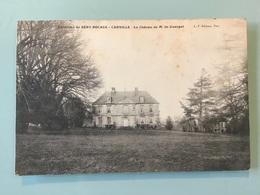 Environs De BÉNY-BOCAGE - CARVILLE - Le Château De Mr De Guerpel - Autres Communes