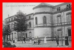 CPA (82) VALENCE-D'AGEN.   Façade Intérieur De L'hôpital-Hospice, Animé, Bonne Sœur, Militaire...D242 - Valence