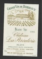 Etiquette De Vin  -  Chareau La Rivalerie  -  Blaye Ou Blayais  -  1986 - Bordeaux