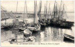 44 LE CROISIC - Les Bateaux De Pêche Et La Jonquère - Le Croisic
