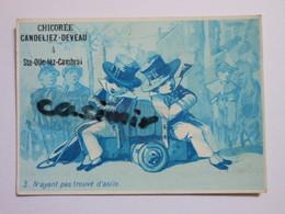 B0066e - Chromo Chicorée - 3 N'AYANT PAS TROUVÉ D'ASILE - CANDELIEZ DEVEAU - Ste Olle Lez Cambrai Nord - Vieux Papiers