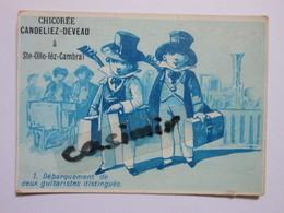 B0066f - Chromo Chicorée - 1 DEBARQUEMENT DE DEUX GUITARISTES DISTINGUES - CANDELIEZ DEVEAU - Ste Olle Lez Cambrai Nord - Vieux Papiers