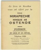 Publicité. Livre De Recettes, Firme Mirapeche, Minque 46, Ostende. Poisson : Gros Et Détail - Gastronomie