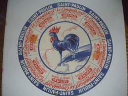 étiquette Fromage CHARENTE 16L Fromagerie Maine De Boixe COQ Le Conquérant Animal Saint Paulin - Fromage