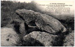 61 Nécropole Préhistorique De SAINT-CYR-la-ROSIERE - La Pierre Procureuse - Dolmen - France