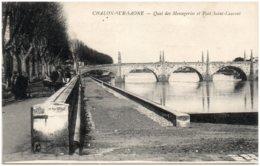 71 CHALON-sur-SAONE - Quai Des Messageries Et Pont Saint-Laurent - Chalon Sur Saone