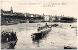 71 CHALON-sur-SAONE - Etablissements Schneider Et Cie - Le Submersible - Chalon Sur Saone