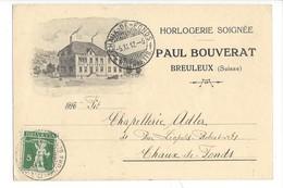 22010 - Les Breuleux Paul Bouverat Horlogerie Pour La Chaux De Fonds 1912 - NE Neuchâtel