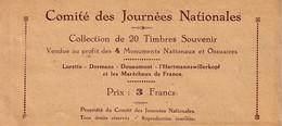 COMITE DES JOURNEES NATIONALES - VENDUE AU PROFIT DE 4 MONUMENTS NATIONAUX ET OSSUAIRES (LORETTE-DORMANS-DOUAMONT-HARTMA - Cachets Généralité