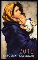 Pocket Calendar / Croatia 2015 / Catholic Calendar / Mary And Jesus - Calendars