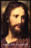 Pocket Calendar / Croatia 2015 / Catholic Calendar / Jesus - Calendars