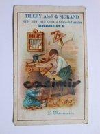B0069a - Chromo LE MENUISIER - VETEMENTS THIERY Ainé Et SIGRAND 106 108 110 COURS D'ALSACE-ET-LORRAINE - BORDEAUX - Vieux Papiers