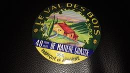 Etiquette De Fromage Le Val Des Bois - Fromage