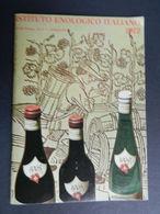 8a) Catalogo E Listino Prezzi Istituto Enologico Italiano 1972 Vini Per Regione 32 Pagine Formato 12 X 17 Cm BUONE CONDI - Casa E Cucina
