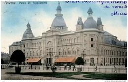 Anvers Antwerpen Palais L'hippodrome Editeur Wilhem Hoffman Dresde 3853 Kleur Couleur - Grobbendonk
