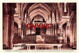 CHARQUEMONT (Doubs) Eglise Grandes Orgues-Orgue-Organ-Orgel Construit Par Schwenkedel De Strasbourg Koenigshoffen - France
