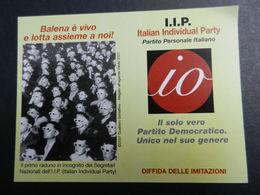 19917) TESSERA IIP ITALIAN INDIVIDUAL PARTY SEDICENTE PARTITO POLITICO SENZA DATA - Partiti Politici & Elezioni